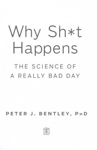 Why sh*t happens by P. J. Bentley