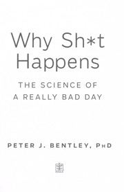 Cover of: Why sh*t happens | P. J. Bentley
