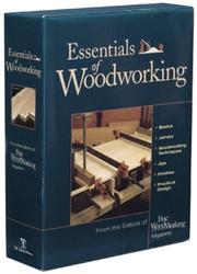 Cover of: Essentials of Woodworking Slipcase Set