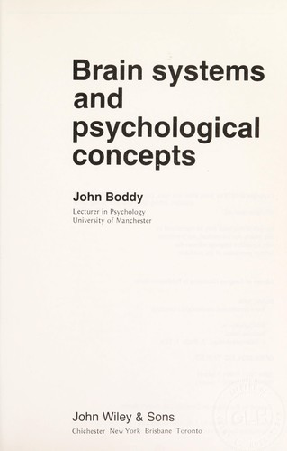 Brain systems and psychological concepts by John Boddy