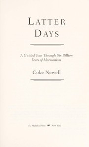 Cover of: Latter days | Coke Newell
