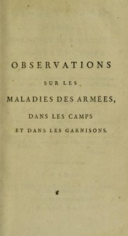 Cover of: Observations on the diseases of the army, in camp and garrison