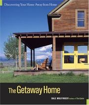 Cover of: The Getaway Home: Discovering Your Home Away from Home