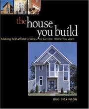 Cover of: The House You Build
