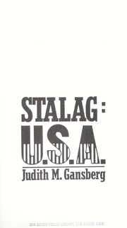 Cover of: Stalag, U.S.A. : the remarkable story of German POWs in America |