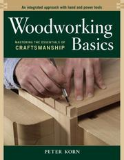 Cover of: Woodworking Basics | Peter Korn