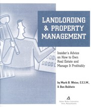 Cover of: Landlording & property management | Mark B. Weiss