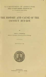 Cover of: The history and cause of the coconut bud-rot