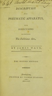 Cover of: Description of a pneumatic apparatus, with directions for procuring the factitious airs