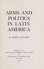 Cover of: Arms and politics in Latin America