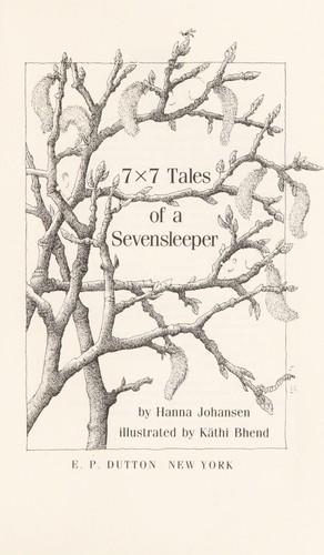 7 x 7 tales of a sevensleeper