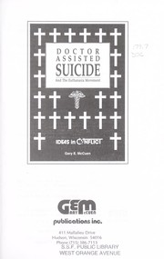 Cover of: Doctor assisted suicide and the euthanasia movement |