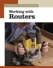 Cover of: Working with Routers (New Best of Fine Woodworking)