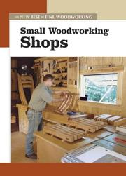 Cover of: Small Woodworking Shops (New Best of Fine Woodworking)