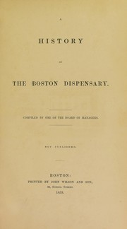 Cover of: A history of the Boston Dispensary