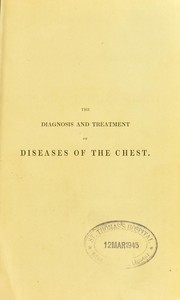 Cover of: A treatise on the diagnosis and treatment of diseases of the chest