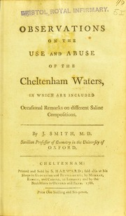 Cover of: Observations on the use and abuse of the Cheltenham waters | Joseph Smith