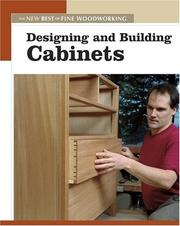 Cover of: Designing and Building Cabinets (New Best of Fine Woodworking)