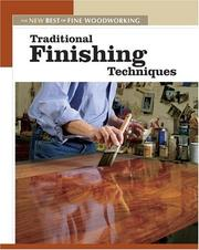 Cover of: Traditional Finishing Techniques (New Best of Fine Woodworking)