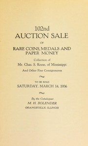 Cover of: 102nd auction sale of rare coins, medals, and paper money | M. H. Bolender