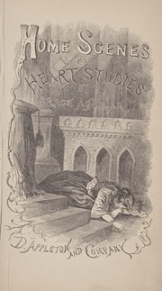 Cover of: Home scenes and heart studies