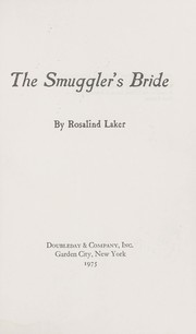 Cover of: The smuggler's bride