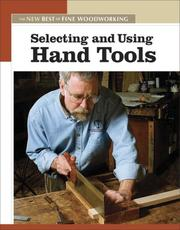 Cover of: Selecting and Using Hand Tools (Best of Fine Homebuilding)
