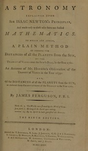Cover of: Astronomy explained upon Sir Isaac Newton's principles