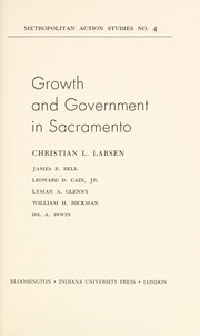 Cover of: Growth and government in Sacramento