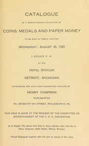 Cover of: Catalogue of a miscellaneous collection of coins, medals and paper money | Henry Chapman