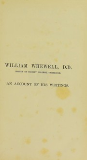 Cover of: William Whewell, D.D., master of Trinity College, Cambridge
