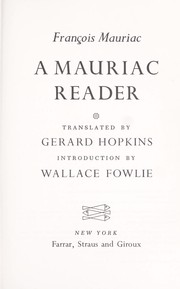 Cover of: A Mauriac reader: Translated by Gerard Hopkins.  Introd. by Wallace Fowlie.