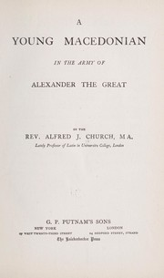 Cover of: A young Macedonian in the army of Alexander the Great