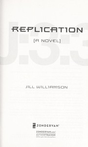 Cover of: Replication | Jill Williamson