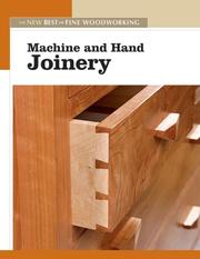 Cover of: Machine and Hand Joinery (New Best of Fine Woodworking)