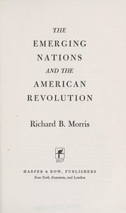 Cover of: The emerging nations and the American Revolution