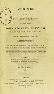 Cover of: Memoirs of the life and writings of the late John Coakley Lettsom, M.D. ... | Lettsom, John Coakley