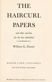 Cover of: The haircurl papers and other searches for the lost individual