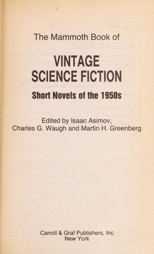The Mammoth Book of Vintage Science Fiction by Isaac Asimov, Charles G. Waugh