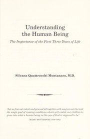 Cover of: Understanding the Human Being | Silvana Q. Montanaro