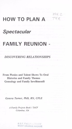 How to plan a spectacular family reunion by Geneva Turner