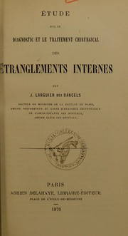 Cover of: ©tude sur le diagnostic et le traitement chirurgical des ©♭tranglements internes