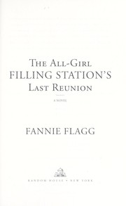 Cover of: The all-girl filling station's last reunion