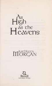 Cover of: As high as the heavens | Kathleen Morgan