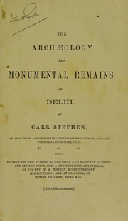 Cover of: The archæology and monumental remains of Delhi