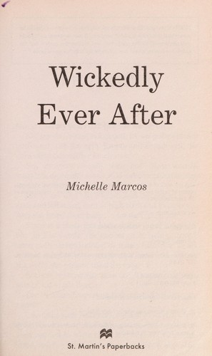 Wickedly ever after by