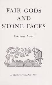 Cover of: Fair gods and stone faces. | Constance H. Frick Irwin