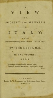 Cover of: A view of society and manners in Italy: with anecdotes relating to some eminent characters