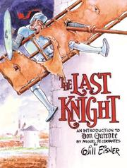 Cover of: The Last Knight: An Introduction to Don Quixote