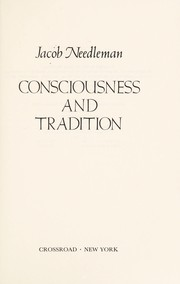 Cover of: Consciousness and tradition | Jacob Needleman